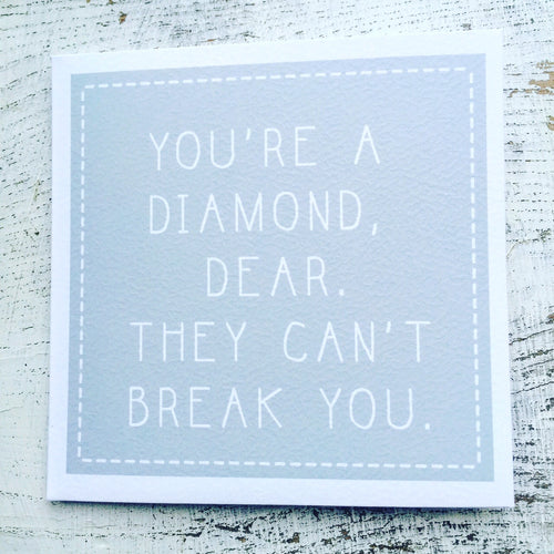 You're a diamond dear card