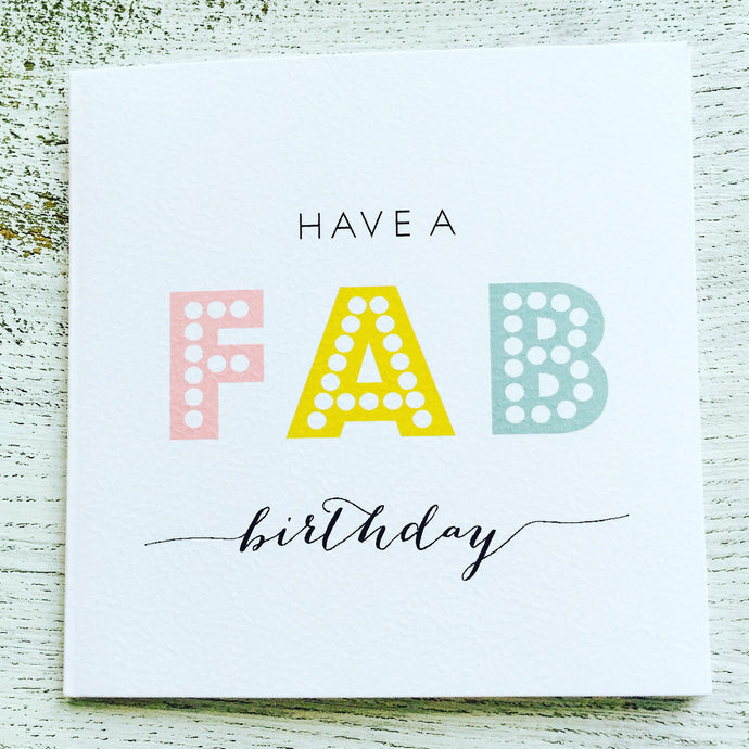Have a fab birthday dotty colour text