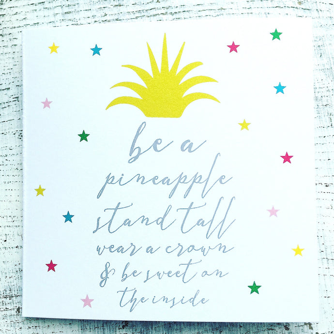 Be a pineapple card