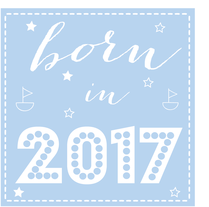 Born in 2017 (for girl or boy)