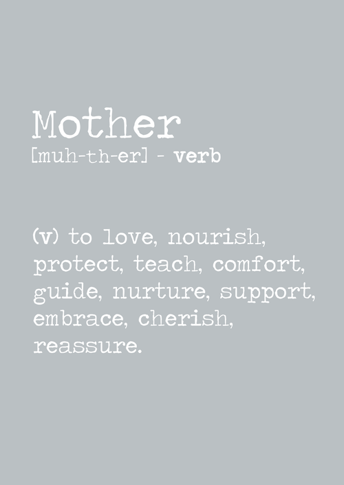Mother definition (verb) A4 print