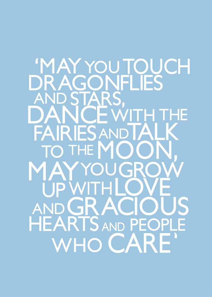 A4 print for a New Baby: May you touch dragon flies