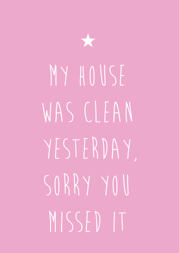 House was clean A4 print