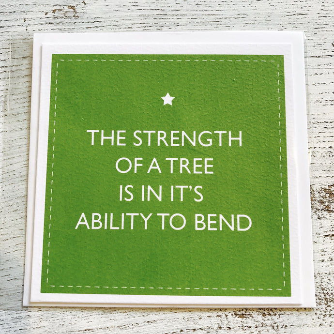 The strength of a tree green card