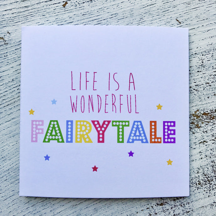 Life is a fairytale neon card