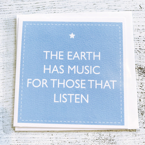 The earth has music for those that listen card
