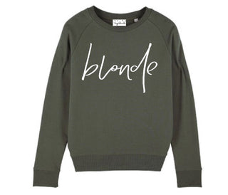 *NEW* Blonde on khaki sweatshirt