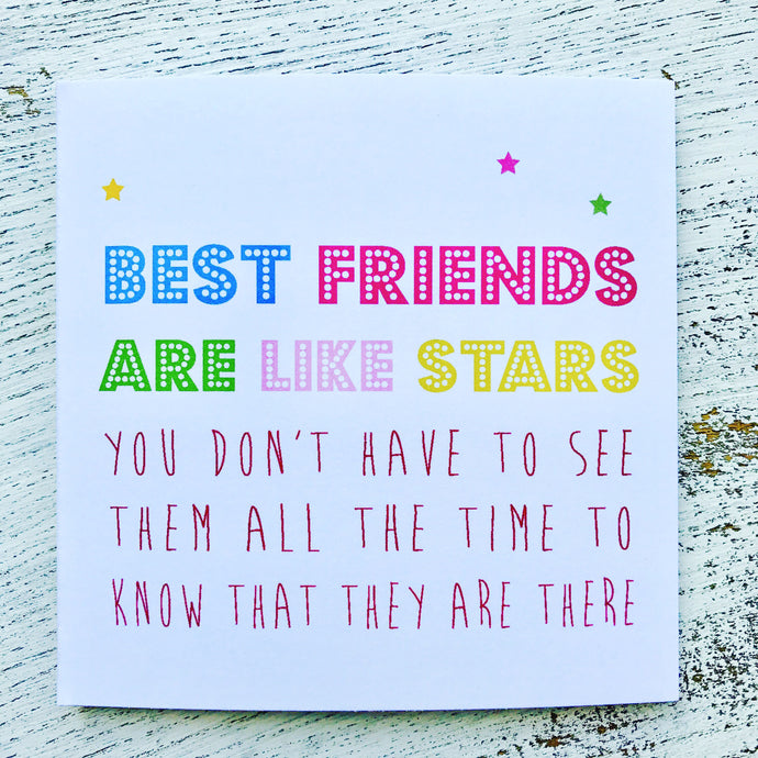 *NEW* Best friends are like stars card