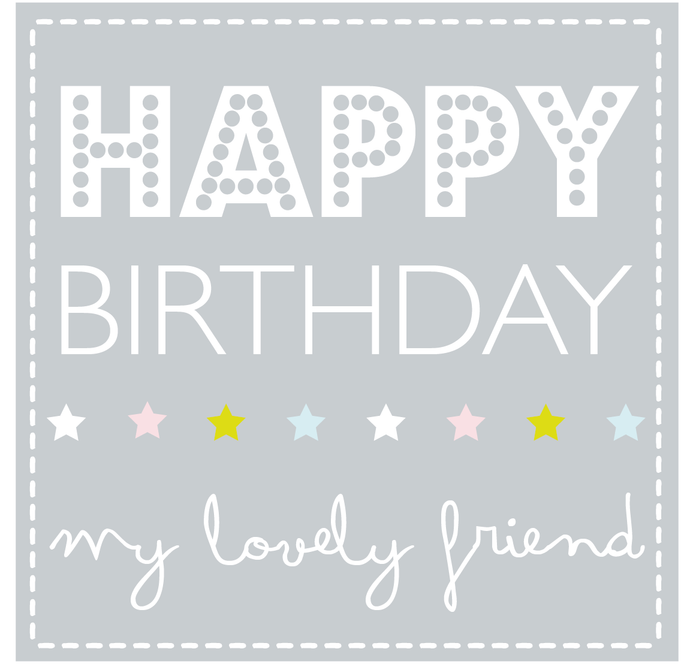 Happy Birthday lovely friend card