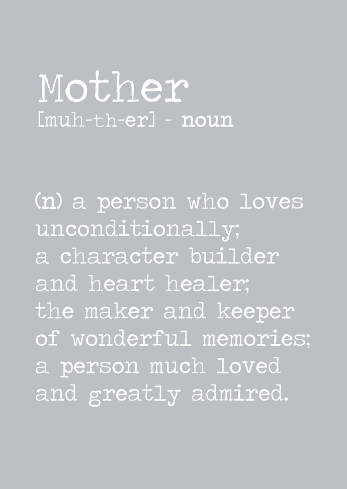 Mother definition (noun) A4 print