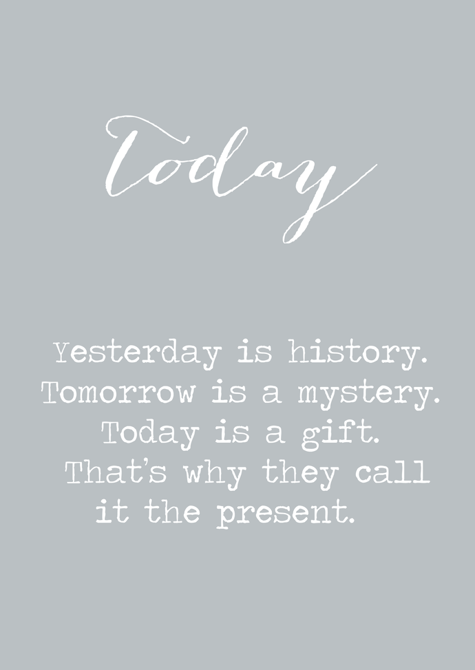 Today is the present A4 print