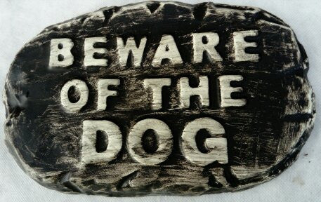 'Beware Dog'  Plaque