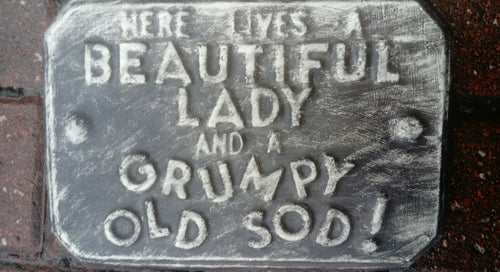 'Grumpy Old Sod'  Plaque