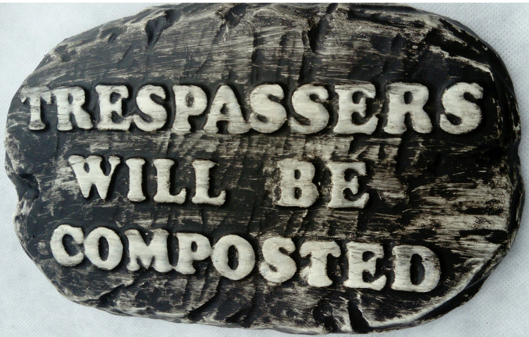 'Trespassers'  Plaque