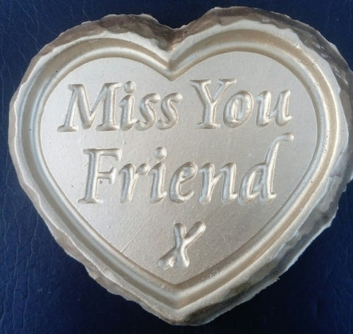 'Miss You Friend' Plaque