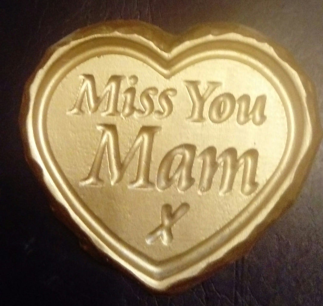 'Miss You Mam' Plaque