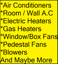 Air conditioners Heaters And Fans