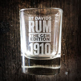 ST DAVIDS RUM - 'THE GEM 1910' TOT GLASS