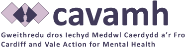 STDAVIDS.WALES:CARDIFF AND VALE ACTION FOR MENTAL HEALTH:CARDIFF AND VALE ACTION FOR MENTAL HEALTH:Welsh Charity