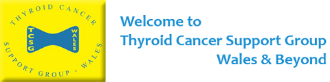 STDAVIDS.WALES:Thyroid Cancer Support Group wales:Thyroid Cancer Support Group wales:Welsh Charity