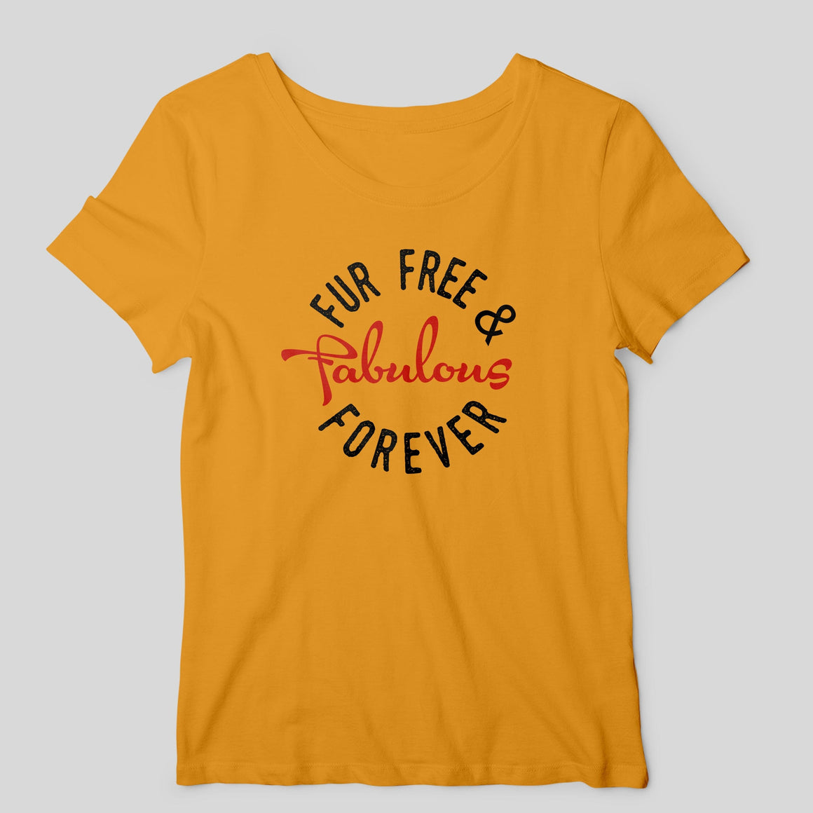 Fur Free & Fabulous Women's T-shirt T-shirt by DIRT & GLORY