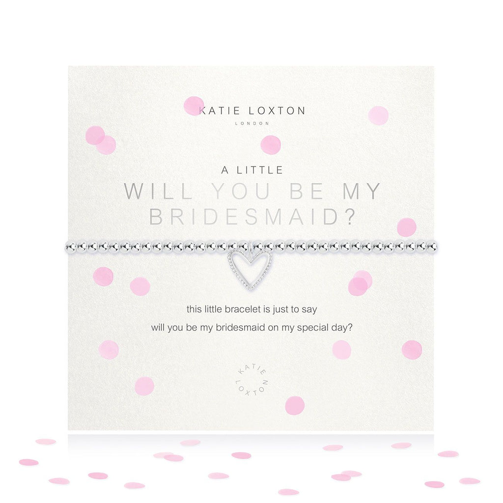 Katie Loxton WILL YOU BE MY BRIDESMAID BRACELET - The Persnickety Bride