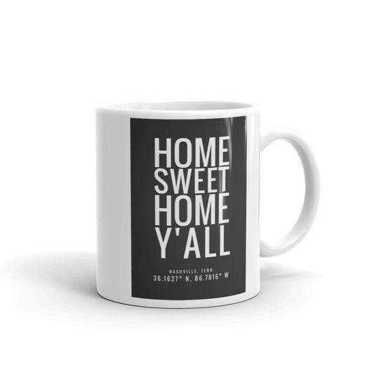 Home Sweet Home Y'all Nashville Mug