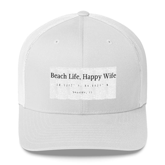Beach Life, Happy Wife Trucker Cap