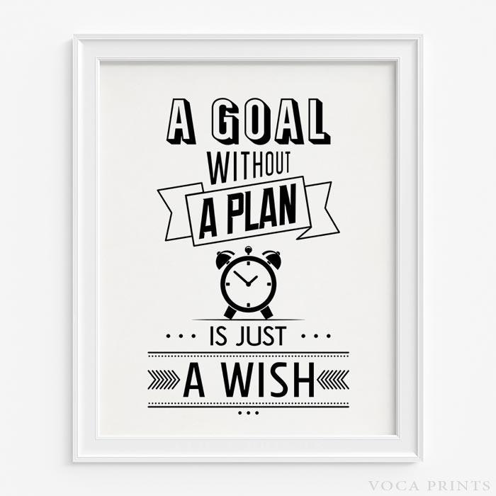 A GOAL WITHOUT A PLAN IS JUST A WISH TYPOGRAPHY PRINT IN WHITE Wall Art  Poster