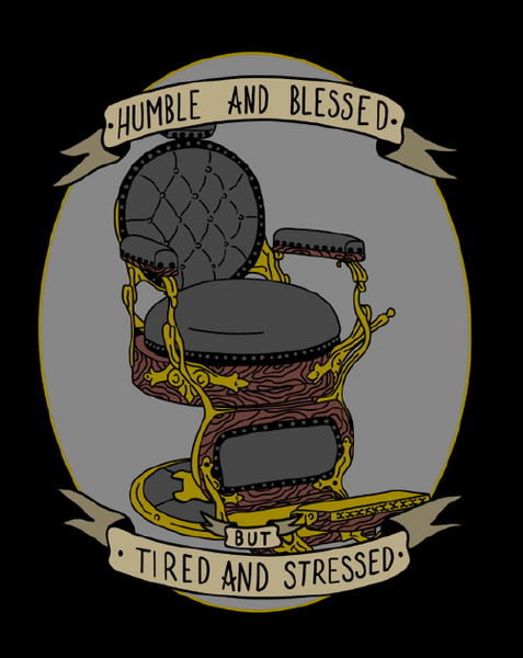 Issue 4 : Humble & Blessed But Tired & Stressed