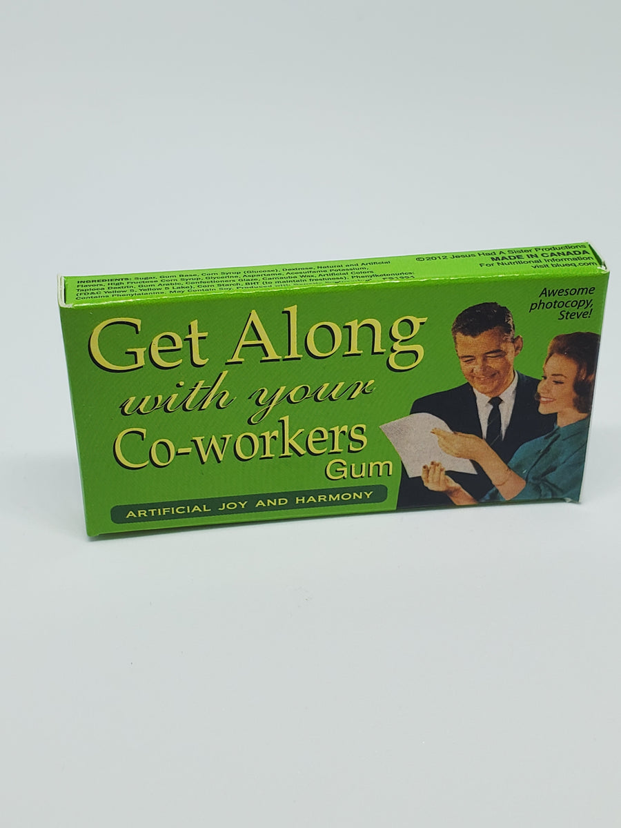 "Gum ""Get Along with your Co-Workers"""