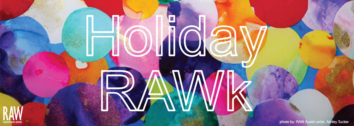 HOLIDAY RAWK 2018 WITH RAW ARTIST DC!