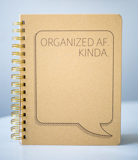 """Organized AF. Kinda"" Spiral Notebook"