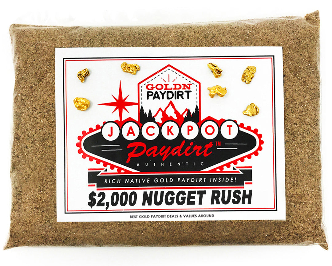 *BOGO* Jackpot '$2K NUGGET RUSH' Gold Paydirt - *1 in 50 Bags Contains a Nugget Valued $2,000* - Jackpot Paydirt