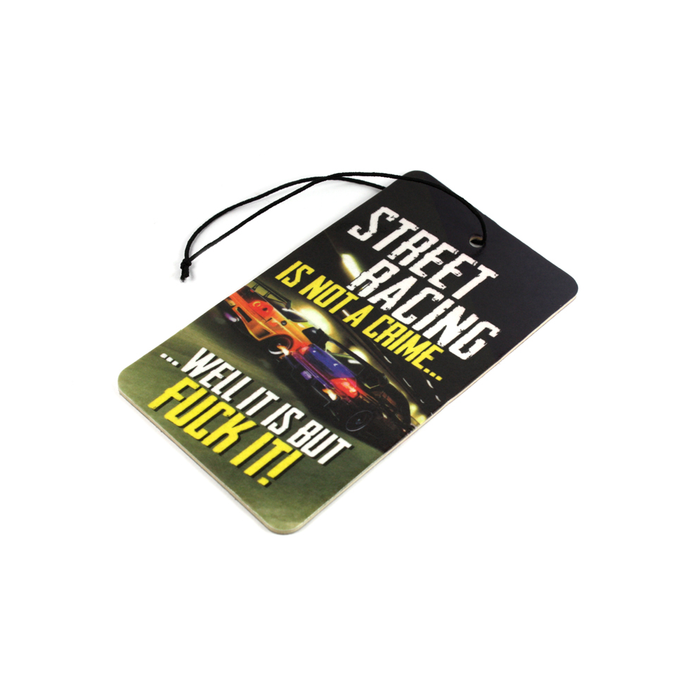 Street Racing is not a Crime Air Freshener