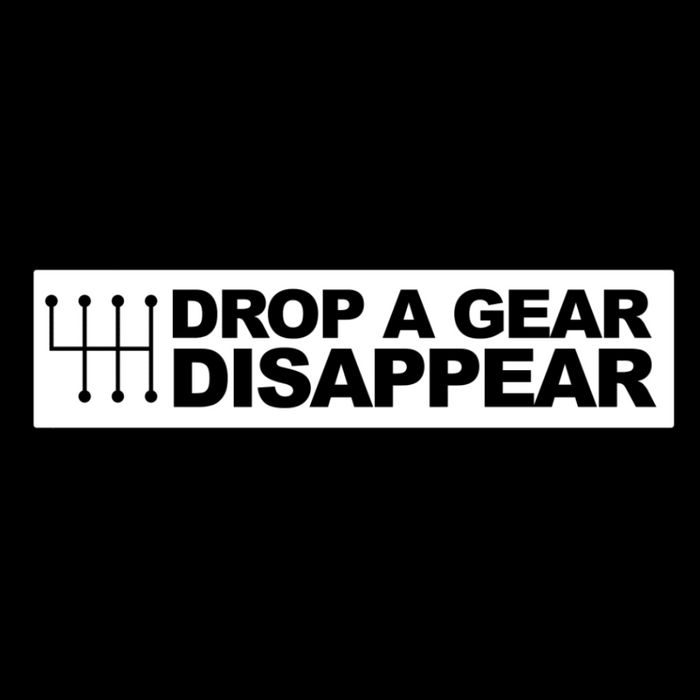 Drop a Gear Vinyl Sticker