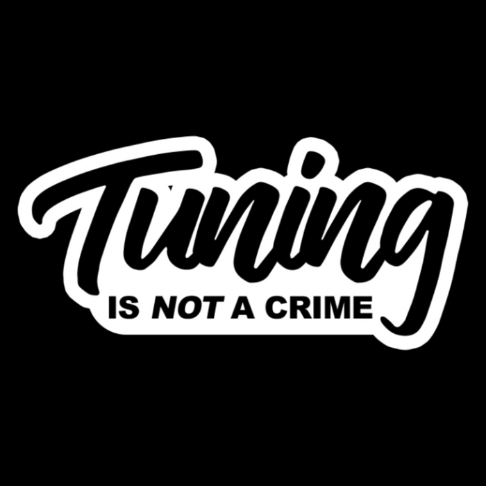Tuning is not a crime Vinyl Sticker