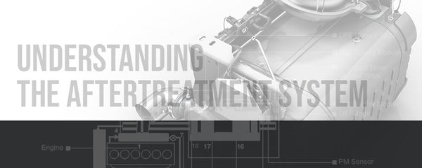 Understanding the Aftertreatment System