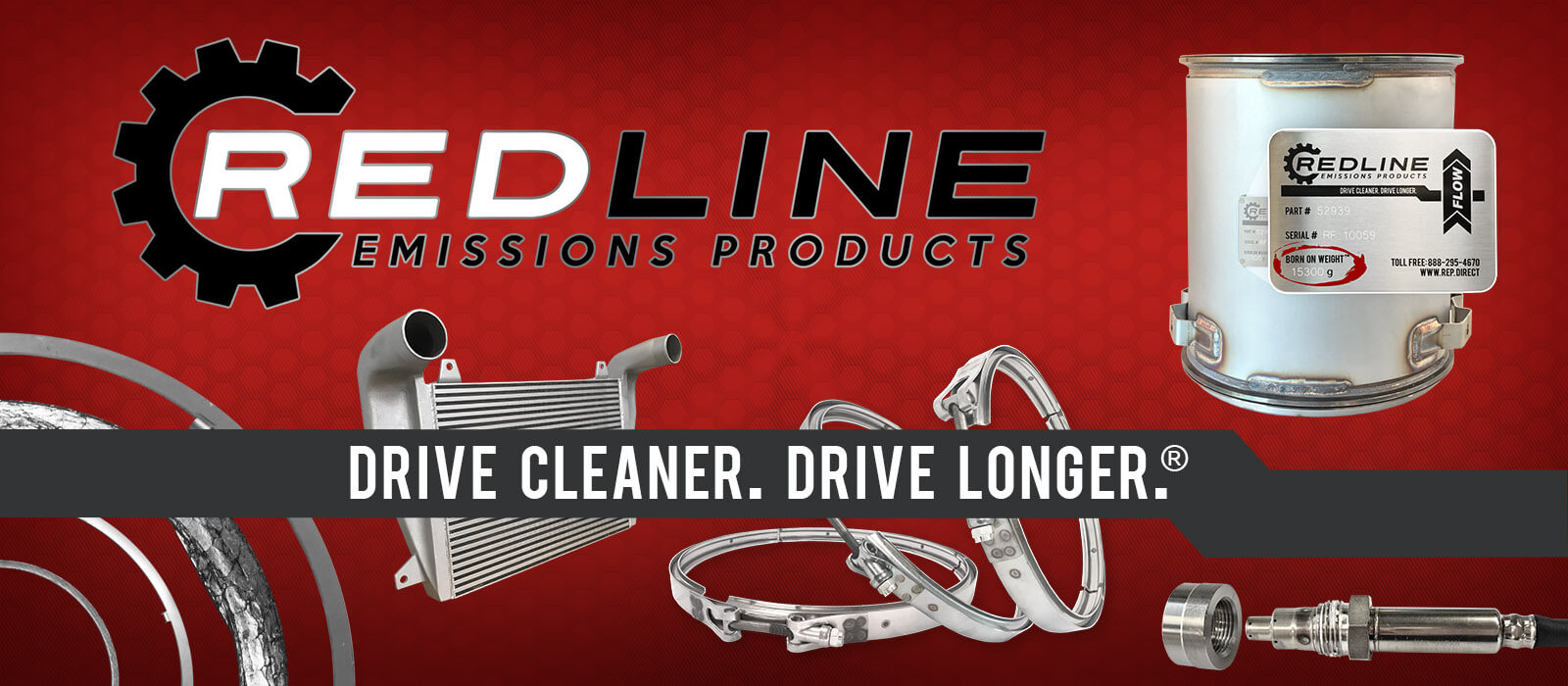 Redline Emissions Products. Drive Cleaner. Drive Longer.