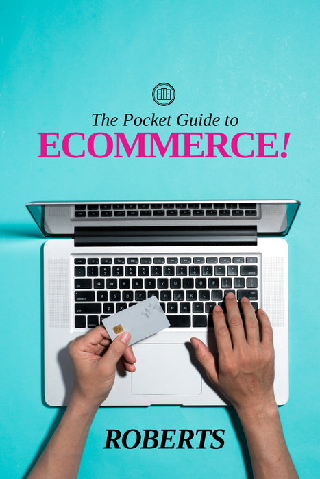 Pocket Guide to Ecommerce