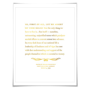 FDR Inauguration Speech Gold Foil Print. 7 Foil Colours. Graduation Gift. American History Franklin Roosevelt Fear Itself