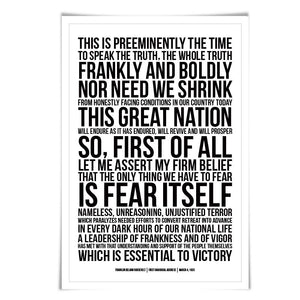 Franklin Delano Roosevelt FDR Presidential Inaugural Speech. 60 Colours/3 Sizes. The Only Thing We Have to Fear.