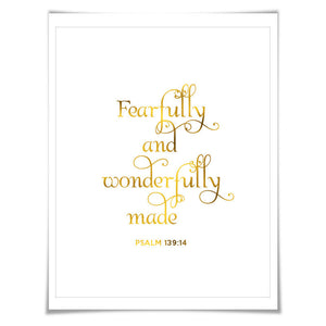 Fearfully and Wonderfully Made. Psalm 139:14. 7 Foil Colours/3 Sizes. Nursery Art Print. Biblical Quote, Christian