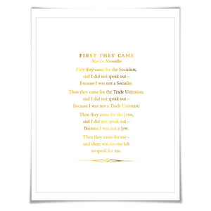First They Came Poem Gold Foil Art Print. 7 Foil Colours. Holocaust Racism Civil Human Rights Immigration Refugee Ban