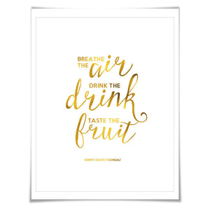Breathe the Air Gold Foil Art Print. 7 Foil Colours/3 Sizes. Thoreau Inspirational, Motivational Poster. Walden Quote