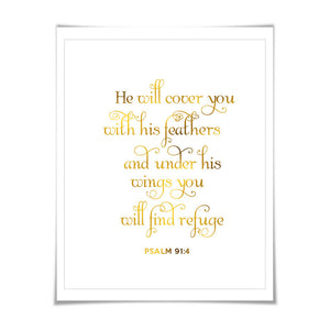 He Will Cover You With His Feathers Gold Foil Art Print. 7 Foil Colours/3 Sizes. Scripture Biblical Quote Psalm 91:4