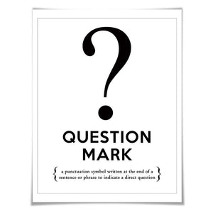 Question Mark Punctuation Print. 60 Colours/5 Sizes. Grammar Poster. Classroom Art. English Teacher Gift.