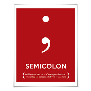 Semicolon Punctuation Print. 60 Colours/5 Sizes. Grammar Poster. Classroom Art. English Teacher Gift.