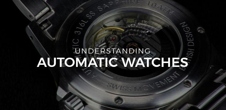 Understanding Automatic Watches
