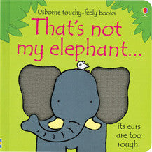 Usborne Touchy-Feely Book - That's Not My Elephant